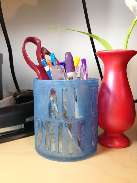 """""""All The Write Stuff"""" Pencil Jar with frosted glass."""
